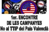 1er Encontre de les Campanyes No al TTIP del País Valencià