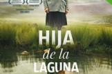 Presentació de la Pel·lícula HIJA DE LA LAGUNA, d'Ernesto Cabellos