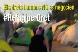 """Manifestació #REFUGIPERDRET """"Els drets humans NO es negocien"""""""
