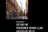 """Presentació """"Estudi de persones sense Llar en Castelló 2015"""""""