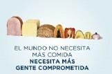 El mundo no necesita más comida, necesita más gente comprometida
