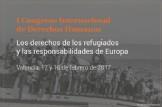 I Congreso internacional de Derechos Humanos - Los derechos de los refugiados y las responsabilidades de Europa