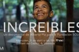 Presentación del documental Increíbles