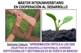 """Seminario-Coloquio: """"aproximación crítica a los DOS (objetivos de desarrollo sostenible): avances institucionales y sectoriales en su puesta en marcha"""""""
