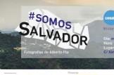 Inauguración de la Exposición #SomosSalvador