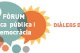 Forum_Etica_Pública_i_Democracia_–_Dialegs_d-estiu