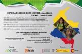 Defensa de Derechos de Mujeres: Alianzas y luchas compartidas