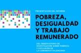 Presentación informe: 'Pobreza, desigualdad y trabajo remunerado'