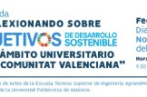 """Jornadas """"Reflexionando sobre los Objetivos de Desarrollo Sostenible en el ámbito universitario de la Comunitat Valenciana"""""""