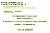 """Conferencia """"La política de desarrollo y cooperación ante un contexto complejo: ¿nuevos desafíos?"""""""