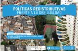"""Jornada: """"Políticas redistributivas frente a la desigualdad """""""