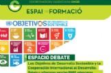 ESPAI DE FORMACIÓ: Objetivos de Desarrollo Sostenible y la Cooperación Internacional al Desarrollo en la CV. Debates y reflexiones estratégicas para las ONGD valencianas.