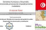 """""""Derechos Humanos y Desarrollo. Generando procesos de empoderamiento ciudadano. El caso de Túnez""""."""