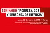 """Seminario """"Pobreza, ODS y derechos de la infancia"""""""
