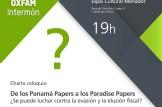 Charla coloquio: De los Panamá papers a los paradise papers.  ¿Se puede luchar contra la evasión y la elusión fiscal?