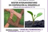 """Seminario-coloquio: """"Crisis multidimensional y sostenibilidad de la vida. Repensando el sistema desde el ecofeminismo"""""""