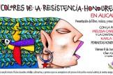 """Acto poético-musical-activista:  """"13 colores de la resistencia hondureña"""""""