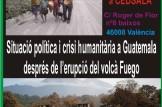 Situació política i crisi humanitària a Guatemala després de la erupció del volcà Fuego