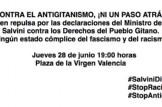 Las entidades gitanas de la C.Valenciana convocan a una concentración en la Plaza de la Virgen en Valencia el 28 de junio ante el discurso de odio antigitano del ministro Matteo Salvini