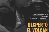 """Concierto benefico en apoyo del pueblo de Nicaragua """"Despertó el volcán"""""""