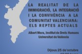 LA REALITAT DE LA IMMIGRACIÓ, LA INTEGRACIÓ I LA CONVIVÈNCIA A LA COMUNITAT VALENCIANA:   ELS REPTES ACTUALS