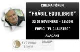 "CINEMA FÓRUM: ""Frágil Equilibrio"" a Alacant"