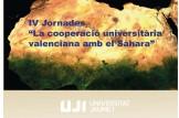 """XXI Jornades de Cooperació Internacional i Solidaritat """"La Cooperació Valenciana amb el Sahara"""""""