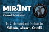 """""""Mirant"""" I Mostra Itinerant de Cinema i Salut Global en València"""