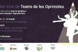 Oberta l´inscripció en Taller mixt gratuït de Teatre de les Oprimides