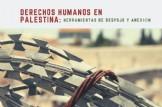 """Conferencia """"Derechos humanos en Palestina: herramientas de despojo y anexión"""""""