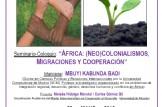 """""""ÁFRICA: (NEO)COLONIALISMOS, MIGRACIONES Y COOPERACIÓN"""""""