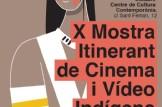 X Mostra Itinerant de Cinema i Vídeo Indígena