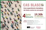 """Cas Blasco, una experiencia de lluita contra la corrupció"""