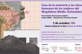 """Fòrum de Debats: Presentacion de """"Casa de la memoria y derechos humanos de las mujeres del Magdaleno Medio (Colombia)"""""""