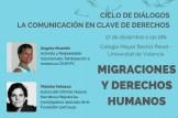 """""""Migración y derechos humanos"""" en el Ciclo de Dialogos La Comunicación en Clave de derechos"""