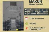 Proyeccion del documental MAKUN Dibujos en el CIE