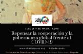 Repensar la cooperación y la gobernanza global frente al COVID-19