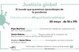 """#EspaiJusticiaGlobal: """"El mundo que queremos: aprendizajes de la pandemia"""""""
