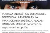 POBREZA ENERGÉTICA: DEFENSA DEL DERECHO A LA ENERGÍA EN LA TRANSICIÓN ENERGÉTICA. PLAZAS LIMITADAS.