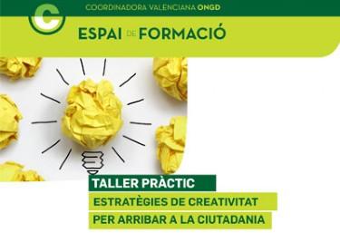 """FORMACIÓ CVONGD:""""Estratègies de creativitat per arribar a la ciutadania"""""""