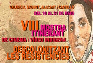 VIII Mostra itinerant de cinema i vídeo indígena en Castelló