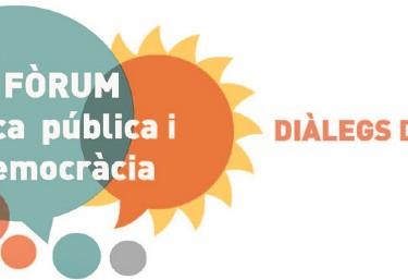 Fòrum Ètica Pública i Democràcia – Diàlegs d'estiu