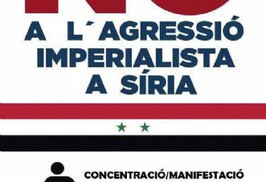 CONCENTRACIÓ/MANIFESTACIÓ NO A L'AGRESSIÓ IMPERIALISTA A SÍRIA