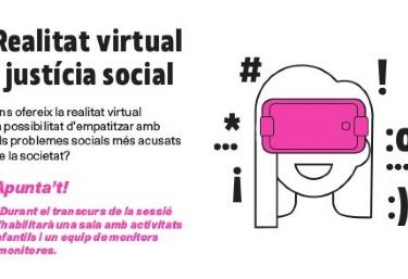 Realitat virtual i justícia social  Ens ofereix la realitat virtual la possibilitat d'empatitzar amb els problemes socials més acusats de la societat?