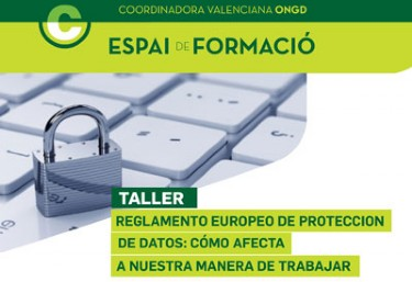 Formación Interna: El Reglamento Europeo de Protección de Datos. Cómo afecta a nuestra manera de trabajar