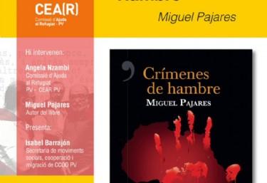 Presentació del llibre: Crimines de hambre de Miguel Pajares