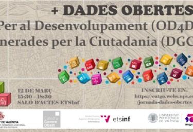 Jornada +DADES OBERTES. Per al Desemvolupament OD4D. Generades per a la Ciutadania DGC.
