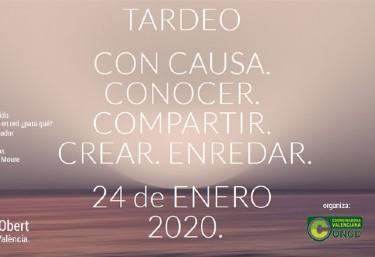 TARDEO CON CAUSA, CONOCER. COMPARTIR. CREAR. ENREDAR.