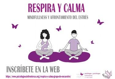 Respira y calma, grupo de encuentro  TALLER  de MINDFULNESS Y AFRONTAMIENTO DEL ESTRÉS