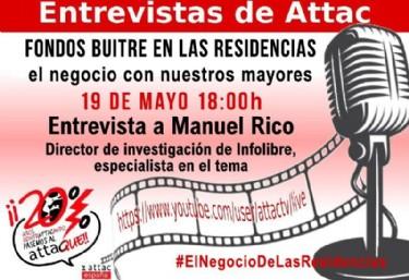Debate de Attac: Entrevista a Manuel Rico sobre #ElNegocioDeLasResidencias